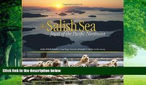 Books to Read  The Salish Sea: Jewel of the Pacific Northwest  Full Ebooks Best Seller