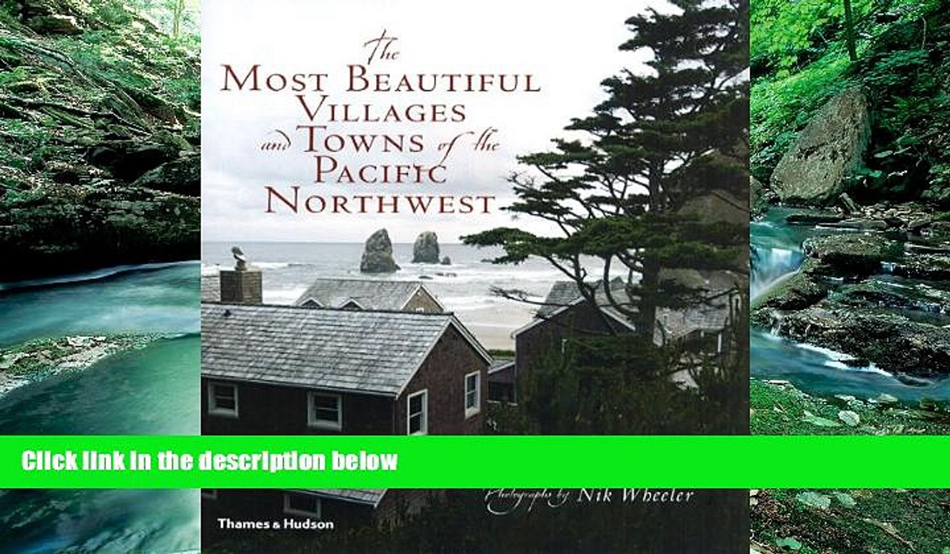 Books to Read  The Most Beautiful Villages and Towns of the Pacific Northwest (The Most Beautiful