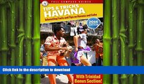 EBOOK ONLINE Havana Tips and Tricks: Interesting Facts and Tips On Havana And Cuba (With Trinidad