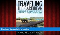 FAVORIT BOOK Traveling the Caribbean: Puerto Rico, St. Maarten, St. Kitts, Antigua, St. Lucia, and
