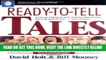 [EBOOK] DOWNLOAD Ready-To-Tell Tales: Sure-Fire Stories From America s Favorite Storytellers