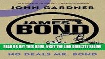 [EBOOK] DOWNLOAD James Bond: No Deals, Mr. Bond: A 007 Novel (James Bond Novels (Paperback)) GET NOW