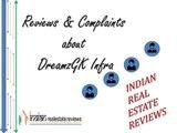 DreamzGK Infra Reviews, Customer Complaints and Fraud