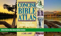 Big Deals  Concise Bible Atlas  Best Seller Books Most Wanted