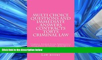 FAVORITE BOOK  Multi choice questions and immediate answers Contracts Torts Criminal law