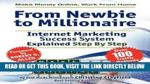 [PDF] Make Money Online. Work from Home. from Newbie to Millionaire: An Internet Marketing Success