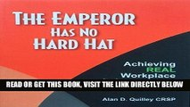 [PDF] The Emperor Has No Hard Hat: Achieving REAL Workplace Safety Results 2016 Full Online