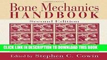 Best Seller Bone Mechanics Handbook, Second Edition Free Read