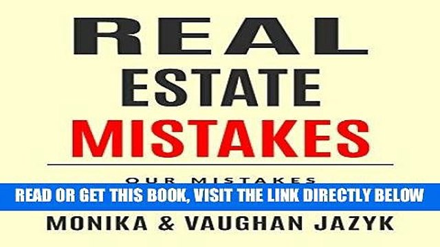 [PDF] Real Estate Mistakes: Our Mistakes, Your Success Full Online