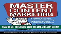 [PDF] Master Content Marketing: A Simple Strategy to Cure the Blank Page Blues and Attract a