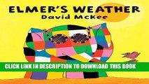 Best Seller Elmer s Weather (Elmer series) Free Read