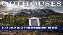 Ebook Outhouses 2014 Wall Calendar Free Read