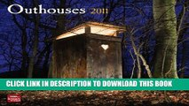 Ebook Outhouses 2011 Square 12X12 Wall Calendar Free Read