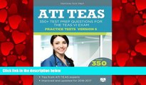 different   ATI TEAS Practice Tests Version 6: 350+ Test Prep Questions for the TEAS VI Exam