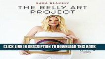 Ebook The Belly Art Project: Moms Supporting Moms Free Read