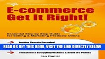 [PDF] E-commerce Get It Right! Step by Step E-commerce Guide for Selling   Marketing Products