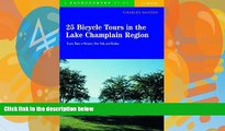 Big Deals  25 Bicycle Tours in the Lake Champlain Region: Scenic Tours in Vermont, New York, and