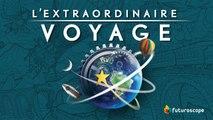 L'extraordinaire Voyage, la nouvelle attraction du Futuroscope