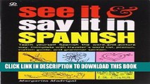 Best Seller See It and Say It in Spanish: Teach Yourself Spanish the Word-and-Picture Way.