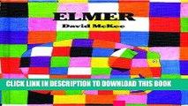 Read Now Elmer (Elmer Books) Download Book