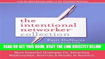 [PDF] The Intentional Networker Collection: More Powerful Strategies for Attracting Relationships,