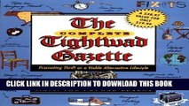 Best Seller The Complete Tightwad  Gazette: Promoting Thrift as a Viable Alternative Lifestyle