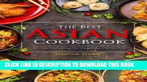 [Free Read] The Best Asian Cookbook: A Journey through Asian Seasoning, Appetizers, Asian Salads