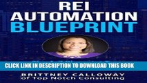 Best Seller REI Automation Blueprint The A-Z Blueprint To Automate Your Real Estate Business: REI