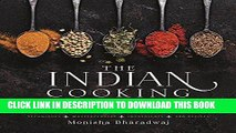 [Free Read] The Indian Cooking Course: Techniques - Masterclasses - Ingredients - 300 Recipes Free