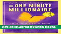 Ebook The One Minute Millionaire: The Enlightened Way to Wealth Free Read