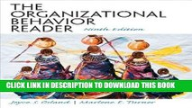 Best Seller The Organizational Behavior Reader (9th Edition) Free Read