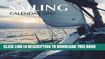 Ebook Sailing Calendar 2017: 16 Month Calendar Free Read