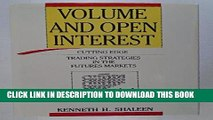 [Free Read] Volume and Open Interest: Cutting Edge Trading Strategies in the Futures Markets Full