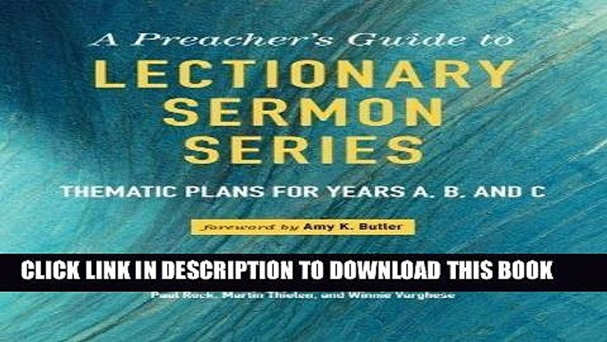 Ebook A Preacher s Guide to Lectionary Sermon Series: Thematic Plans for  Years A, B, and C Free
