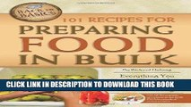 [Free Read] 101 Recipes for Preparing Food in Bulk: Everything You Need to Know About Preparing,