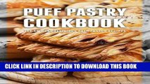 [Free Read] Puff Pastry Cookbook: Top 50 Most Delicious Puff Pastry Recipes Full Online