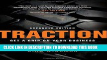 Best Seller Traction: Get a Grip on Your Business Free Read