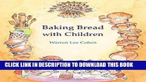 [Free Read] Baking Bread with Children (Crafts Series) Full Online