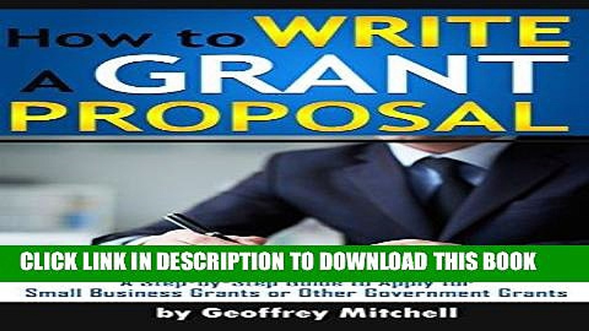 Ebook How to Write a Grant Proposal: A Step-by-Step Guide to Apply for Small Business Grants or