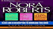 Read Now Nora Roberts Dream Trilogy CD Collection: Daring to Dream, Holding the Dream, Finding the