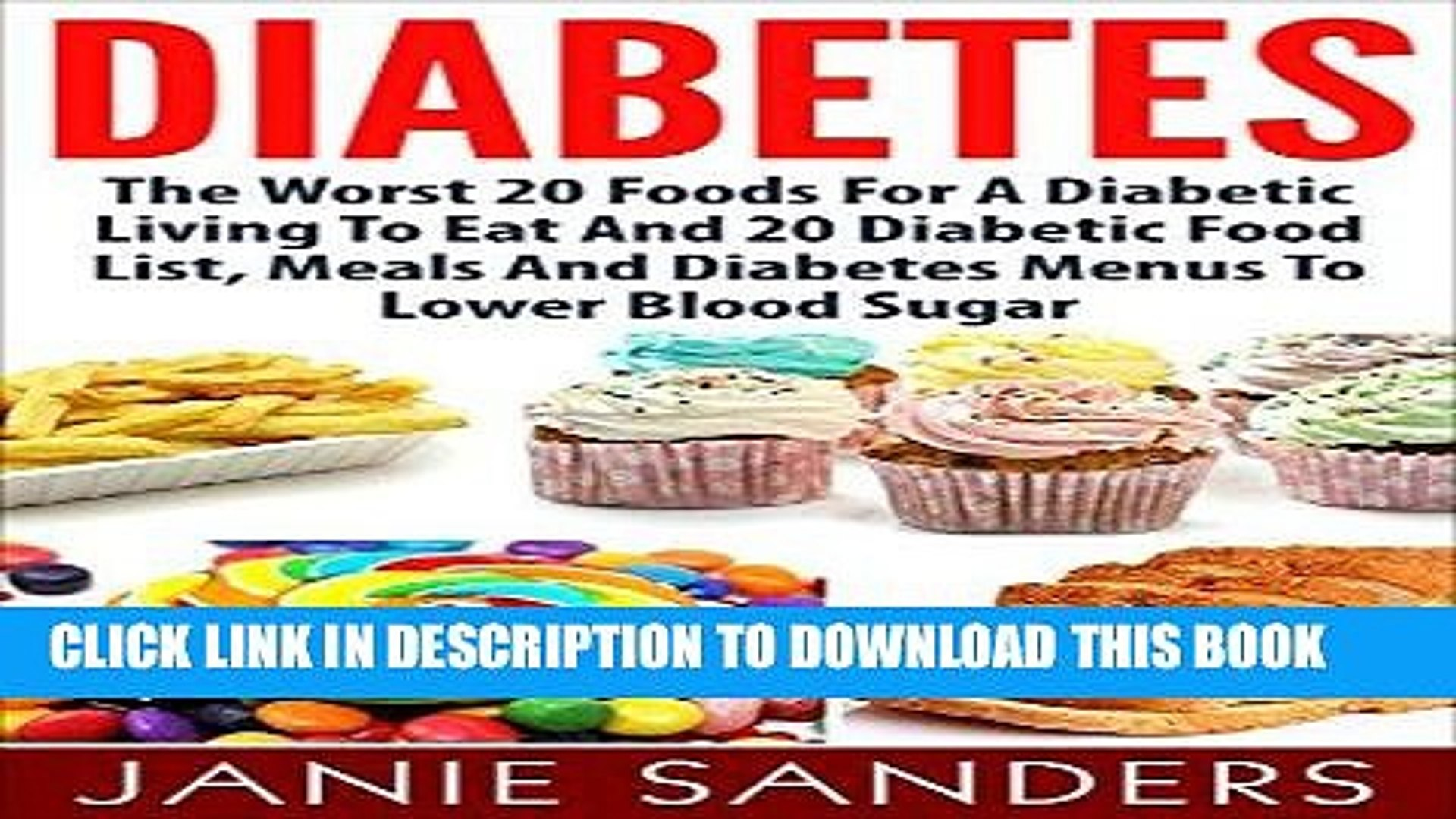 Read Now Diabetes The Worst 20 Foods For Diabetes To Eat And The
