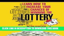 Read Now Learn How To Increase Your Chances of Winning The