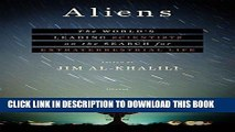 [PDF] Aliens: The World s Leading Scientists on the Search for Extraterrestrial Life Full Collection