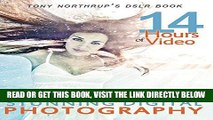 [DOWNLOAD] PDF Tony Northrup s DSLR Book: How to Create Stunning Digital Photography New BEST SELLER