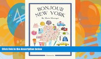 Books to Read  Bonjour New York: The Bonjour City Map-Guides  Full Ebooks Most Wanted