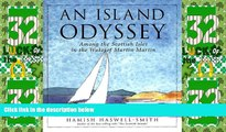 Big Deals  An Island Odyssey: Among the Scottish Isles in the Wake of Martin Martin  Full Read