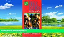 Big Deals  The Best Bike Rides in the South: Alabama, Florida, Georgia, Mississippi, North