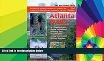 Must Have  Atlanta Walks: A Comprehensive Guide to Walking, Running, and Bicycling the Area s
