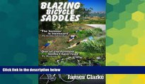 Must Have  Blazing Bicycle Saddles  READ Ebook Full Ebook