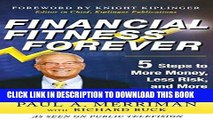 [Free Read] Financial Fitness Forever:  5 Steps to More Money, Less Risk, and More Peace of Mind